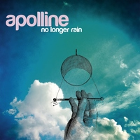 APOLLINE - No Longer Rain