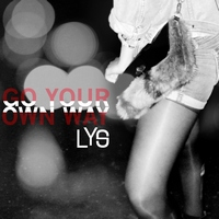 LYS - Go Your Own Way