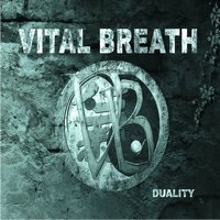 VITAL BREATH - Duality
